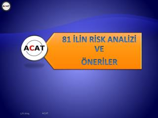 81 ILIN RISK ANALIZI VE   NERILER