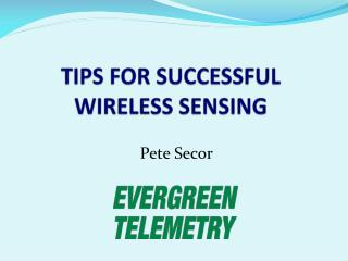 TIPS FOR SUCCESSFUL  WIRELESS SENSING