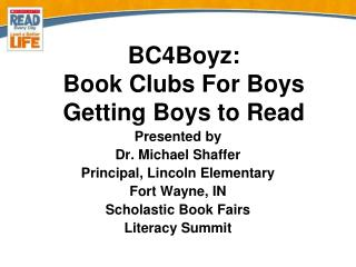 BC4Boyz: Book Clubs For Boys Getting Boys to Read