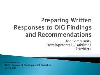 Preparing Written Responses to OIG Findings and Recommendations