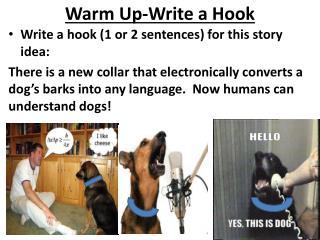 Warm Up-Write a Hook