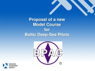 Proposal of a new  Model Course  for  Baltic Deep-Sea Pilots
