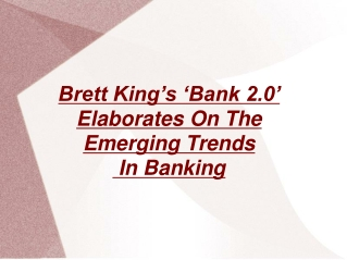 Brett King's 'Bank 2.0'