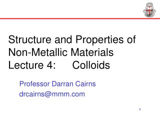 Structure and Properties of Non-Metallic Materials Lecture 4:  Colloids