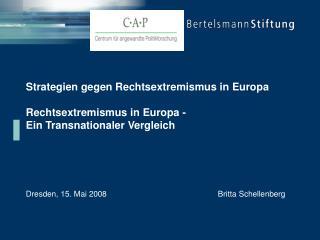 Strategien gegen Rechtsextremismus in Europa   Rechtsextremismus in Europa - Ein Transnationaler Vergleich