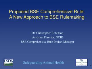 Proposed BSE Comprehensive Rule:  A New Approach to BSE Rulemaking