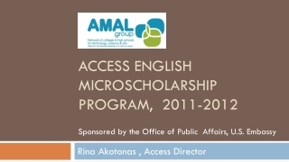 Access English microscholarship program,  2011-2012