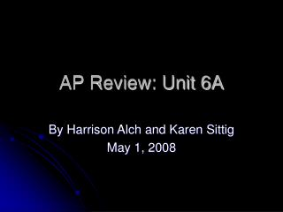 AP Review: Unit 6A