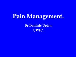 Pain Management.