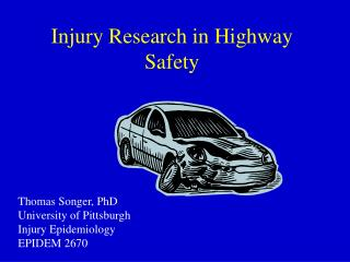 Injury Research in Highway Safety