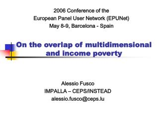 On the overlap of multidimensional and income poverty