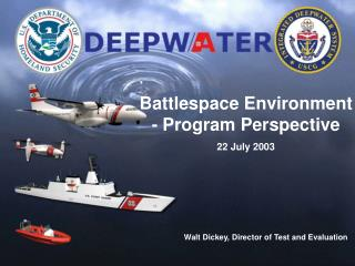 Battlespace Environment - Program Perspective  22 July 2003