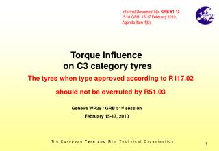 Torque Influence  on C3 category tyres