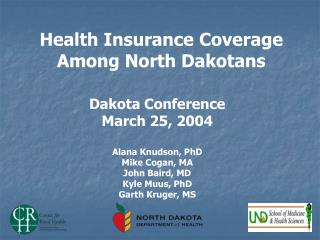 Health Insurance Coverage Among North Dakotans