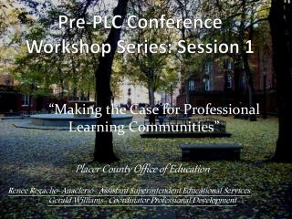 Pre-PLC Conference Workshop Series: Session 1
