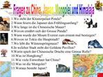 Fragen zu China, Japan, Mongolei und Himalaja