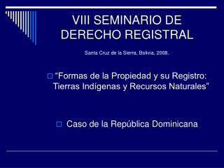 VIII SEMINARIO DE DERECHO REGISTRAL