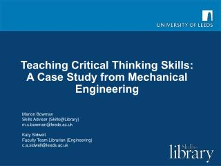 Teaching Critical Thinking Skills: A Case Study from Mechanical Engineering