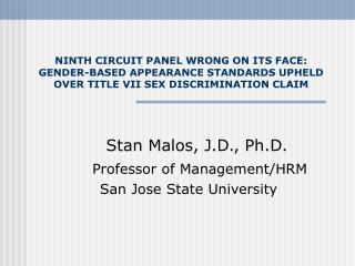 NINTH CIRCUIT PANEL WRONG ON ITS FACE:  GENDER-BASED APPEARANCE STANDARDS UPHELD OVER TITLE VII SEX DISCRIMINATION CLAIM