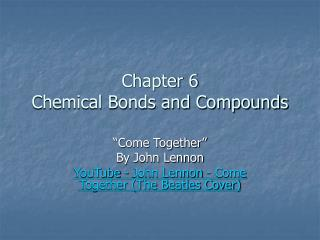 Chapter 6 Chemical Bonds and Compounds