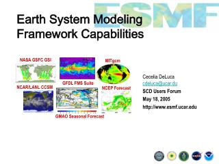 Earth System Modeling  Framework Capabilities