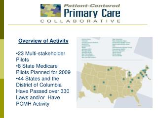Patient-Centered Medical Home  A compendium of PCMH pilot and demonstration projects