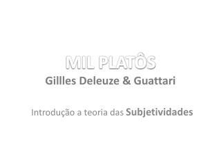 MIL PLAT S Gillles Deleuze  Guattari