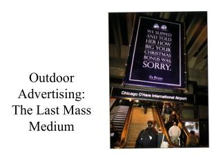 Outdoor Advertising: The Last Mass Medium