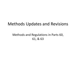 Methods Updates and Revisions