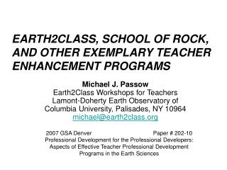 EARTH2CLASS, SCHOOL OF ROCK, AND OTHER EXEMPLARY TEACHER ENHANCEMENT PROGRAMS