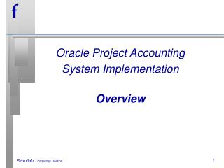 Oracle Project Accounting System Implementation  Overview