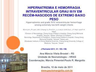 HIPERNATREMIA E HEMORRAGIA INTRAVENTRICULAR GRAU III