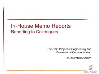 In-House Memo Reports Reporting to Colleagues