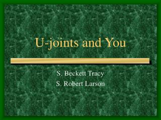 U-joints and You
