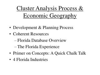 Cluster Analysis Process  Economic Geography
