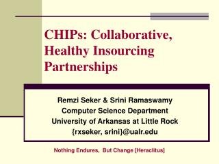 CHIPs: Collaborative, Healthy Insourcing Partnerships