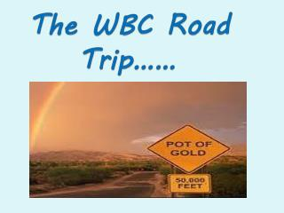 The WBC Road Trip