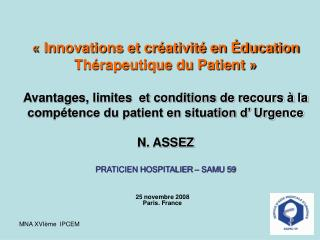 Innovations et cr ativit  en  ducation Th rapeutique du Patient     Avantages, limites  et conditions de recours   la