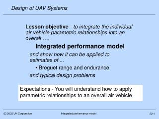Expectations - You will understand how to apply parametric relationships to an overall air vehicle