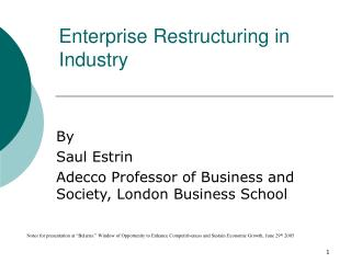Enterprise Restructuring in Industry