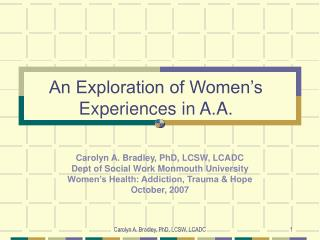 An Exploration of Women s Experiences in A.A.