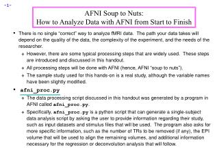 AFNI Soup to Nuts: How to Analyze Data with AFNI from Start to Finish