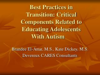 Best Practices in Transition: Critical Components Related to Educating Adolescents With Autism