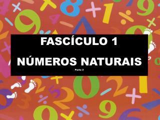 FASC CULO 1  N MEROS NATURAIS Parte 2