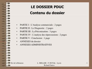 PARTIE I : L Analyse commerciale : 2 pages PARTIE II : Le Diagnostic : 2 pages PARTIE III : La Pr conisation : 3 pages P