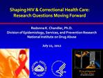 Shaping HIV  Correctional Health Care: Research Questions Moving Forward