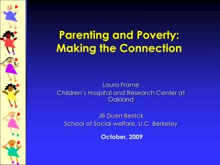 Parenting and Poverty:  Making the Connection