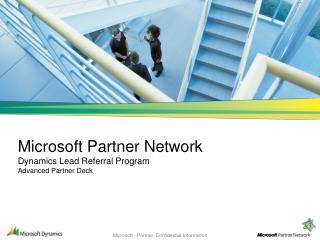 Microsoft Partner Network  Dynamics Lead Referral Program Advanced Partner Deck