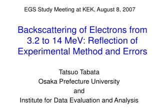 Backscattering of Electrons from 3.2 to 14 MeV: Reflection of Experimental Method and Errors