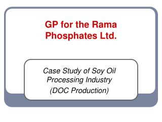 GP for the Rama  Phosphates Ltd.